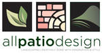 All Patio Design/ Surrey Landscaper